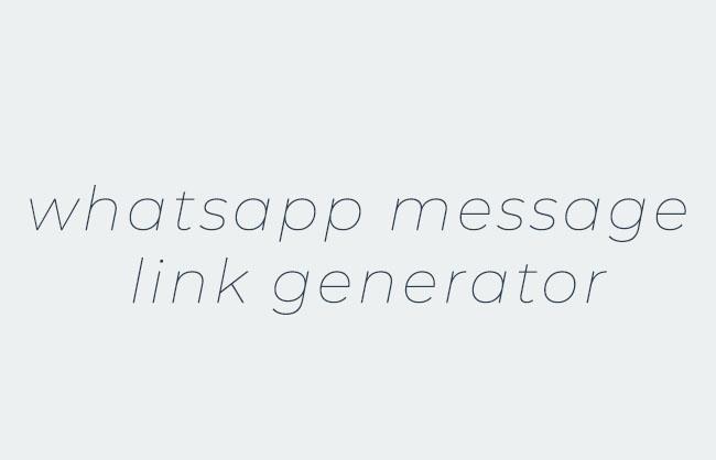 Whatsapp message link generator